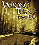 film/wrong-turn-2 - Bist du auch ein Ultimate Survivalist?