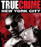 True Crime - New York City - spiel/truecrimenyc